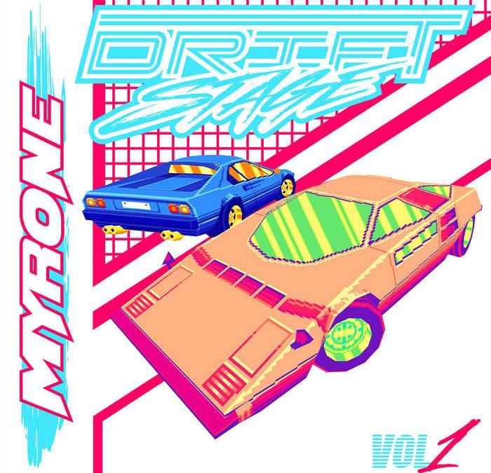 MYRONE – Drift Stage Vol.1