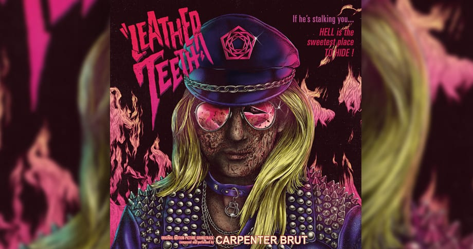 Carpenter Brut – LEATHER TEETH