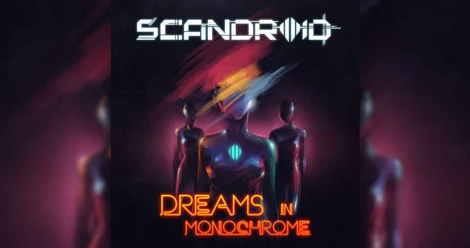 Scandroid – Dreams In Monochrome