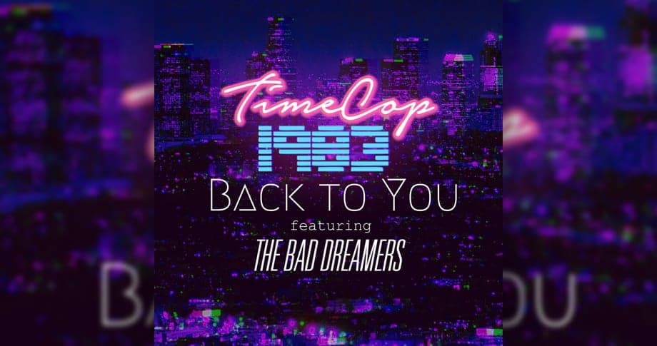 Timecop1983 – Back to You (single)