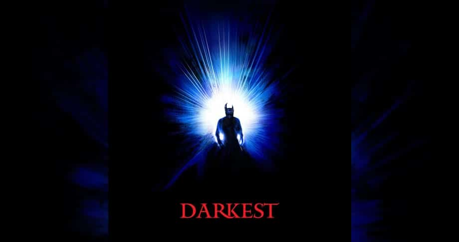 Darkest – Light