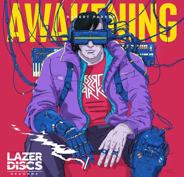 Robert Parker – Awakening