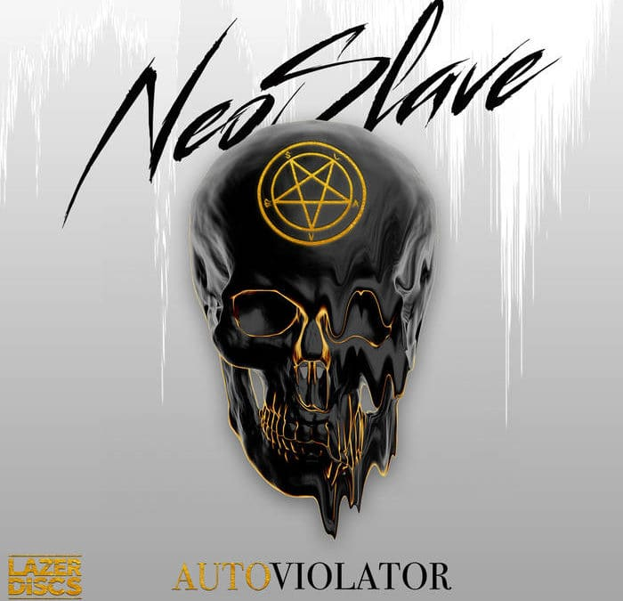 Autoviolator – Neoslave
