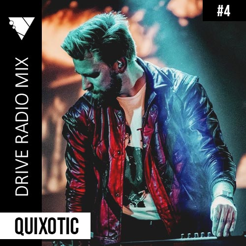 DRIVE Radio Mix #4 – Quixotic