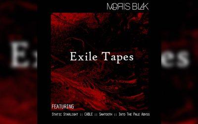 Moris Blak – Exile Tapes