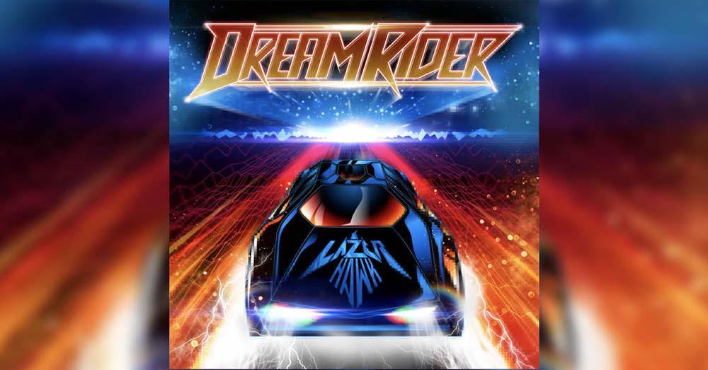 Lazerhawk – Dreamrider