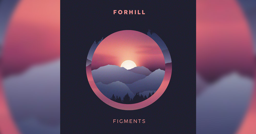 Forhill – Figments
